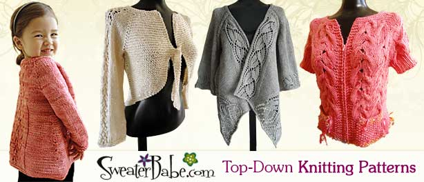Top-Down knitting pattern from SweaterBabe.com
