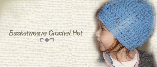 Crochet Pattern for Basketweave Hat for Kids and Adults